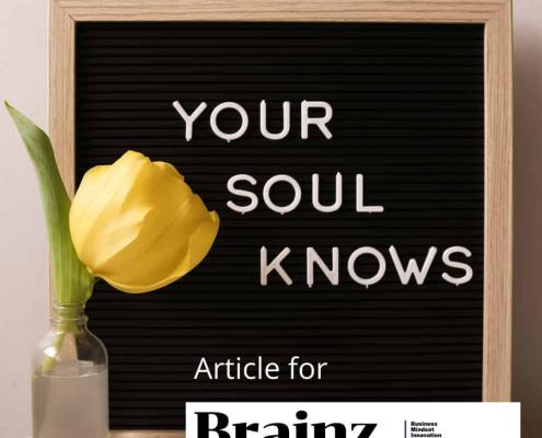 Brainz Magazine, Your Soul Knows article
